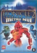 Бионикъл 2: Легенда за Метро Нуи | филми 2004