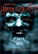Къщата на смъртта 2 | филми 2005
