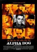 Alpha Dog | филми 2006